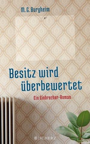 Besitz wird überbewertet  by  M.G. Burgheim