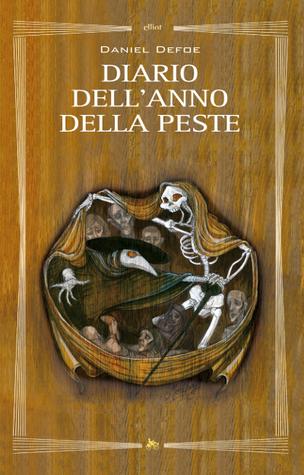 Diario dellanno di peste  by  Daniel Defoe