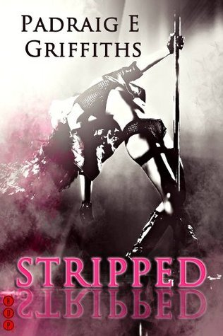 Stripped  by  Padraig E Griffiths