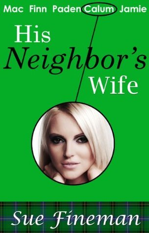 His Neighbors Wife  by  Sue Fineman