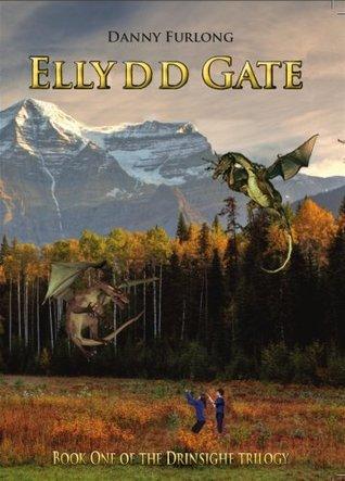 Ellydd Gate (Drinsighe, #1)  by  Danny Furlong
