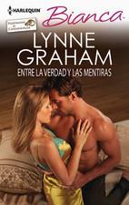 Entre la verdad y las mentiras Lynne Graham