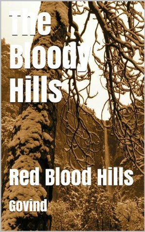 The Bloody Hills: Red Blood Hills Govind