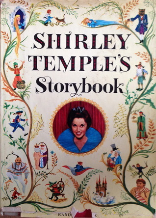 Shirley Temples Storybook  by  Josette Frank