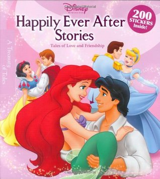 Happily Ever After Stories: Tales of Love and Friendship Walt Disney Company