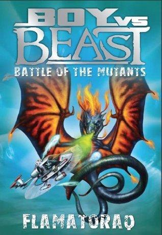 Boy Vs Beast #10 - Battle of The Mutants - Flamatoraq  by  Mac Park