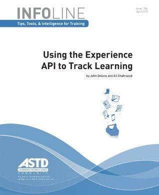 Using the Experience API to Track Learning Ali Shahrazad