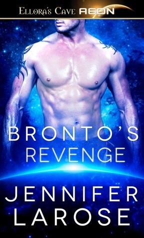 Brontos Revenge (Barbarian Lust, #2) Jennifer LaRose