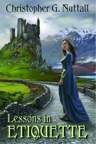 Lessons In Etiquette (Schooled in Magic, #2)  by  Christopher Nuttall