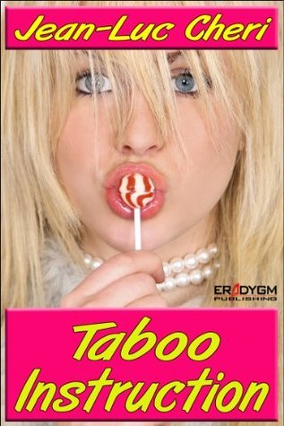 Taboo Instruction  by  Jean-Luc Cheri