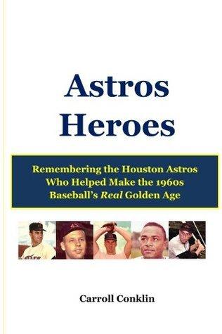 Astros Heroes Carroll Conklin