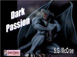 Dark Passion  by  S.G. McCrae
