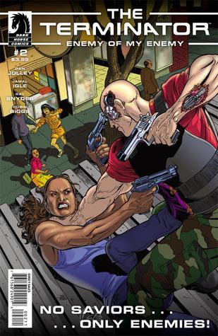 The Terminator: Enemy of My Enemy #02  by  Dan Jolley