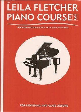 Leila Fletcher Piano Course Book 3  by  Leila Fletcher