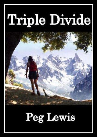Triple Divide  by  Peg Lewis