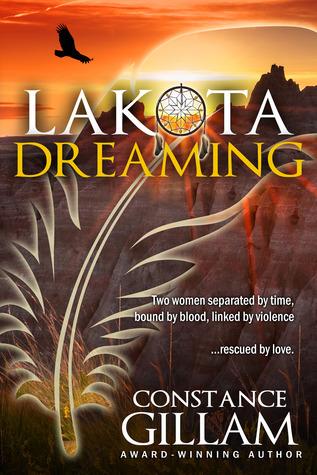 Lakota Dreaming Constance Gillam