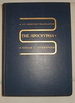 The Apocrypha Edgar J. Goodspeed