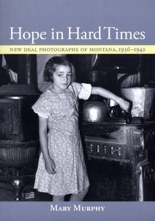 Hope in Hard Times  by  Mary Murphy