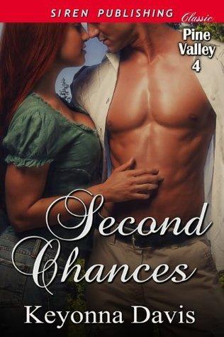 Second Chances [Pine Valley 4] Keyonna Davis