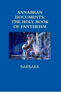 Annabran Documents, The Holy Book of Pantheism Barbara
