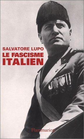 Le Fascisme Italien  by  Salvatore Lupo