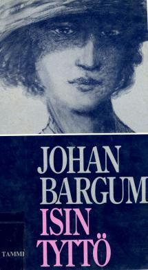 Isin tyttö  by  Johan Bargum