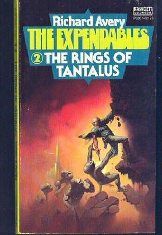 The Rings of Tantalus (The Expendables No. 2)  by  Richard Avery