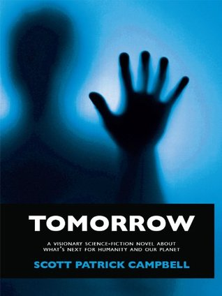 Tomorrow  by  Scott Patrick Campbell