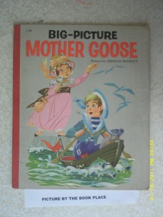 Big Picture Mother Goose Sheilah Beckett
