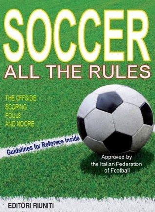 Soccer - All the rules Editori Riuniti