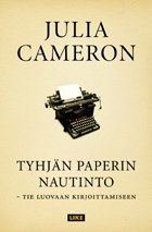 Tyhjän paperin nautinto: tie luovaan kirjoittamiseen  by  Julia Cameron