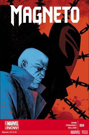 Magneto #4 (Magneto 2014, #4) Cullen Bunn