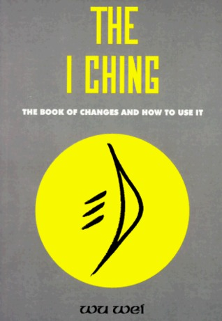 The I Ching  by  Wu Wei