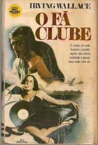 O Fã-Clube  by  Irving Wallace