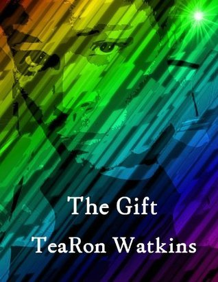 The Gift Tearon Watkins