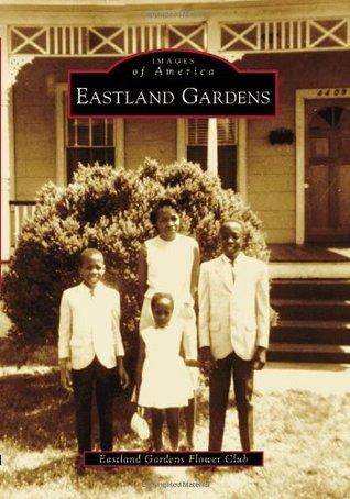 Eastland Gardens  by  Eastland Gardens Flower Club