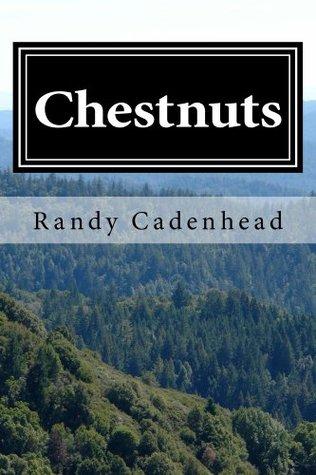 Chestnuts  by  Randy Cadenhead