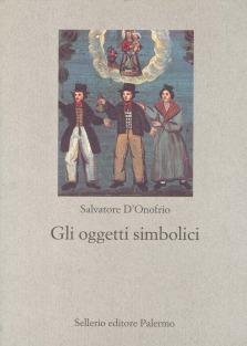 Gli oggetti simbolici Salvatore DOnofrio
