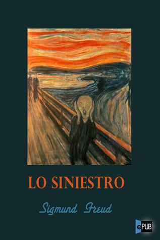 Lo Siniestro  by  Sigmund Freud