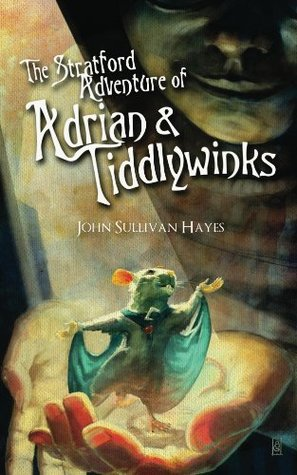 The Stratford Adventure of Adrian and Tiddlywinks  by  John Sullivan Hayes