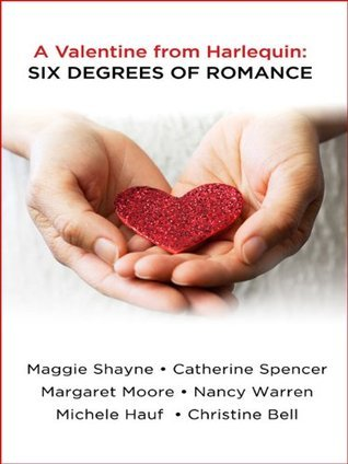 A Valentine from Harlequin: Six Degrees of Romance  by  Nancy Warren