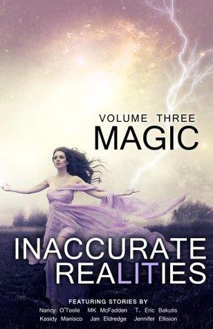 Magic (Inaccurate Realities #3) Christa Seeley