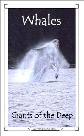 Whales: Giants of the Deep (15-Minute Books) Caitlind Alexander