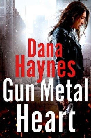 Gun Metal Heart Dana Haynes