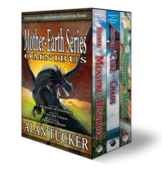 The Mother-Earth Series Omnibus  by  Alan  Tucker