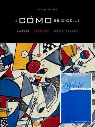 Como Se Dice (8th Edition) Lebredo Jarvis
