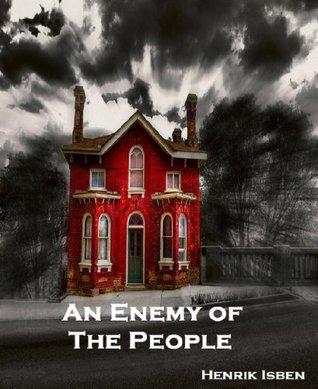 An Enemy of The People Henrik Ibsen