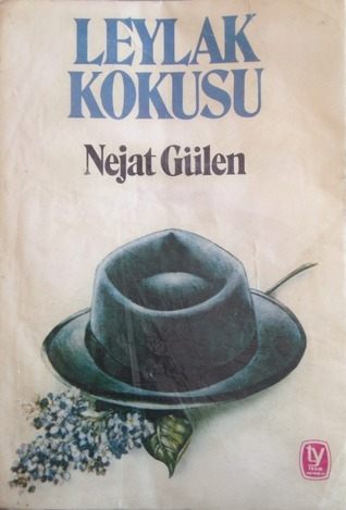 Leylak Kokusu  by  Nejat Gülen