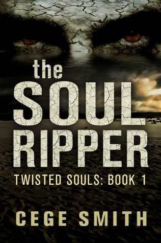 The Soul Ripper (Twisted Souls #1)  by  Cege Smith