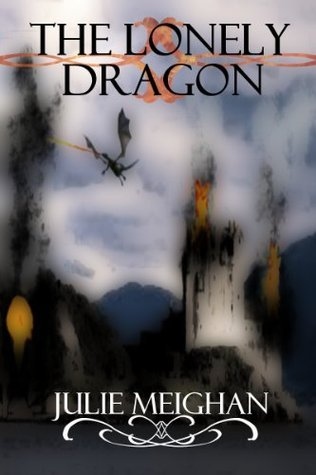 The Lonely Dragon Story and Play  by  Julie Meighan
